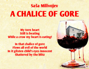 Saša Milivojev - A CHALICE OF GORE - translated and recited by Ljubica Yentl Tinska
