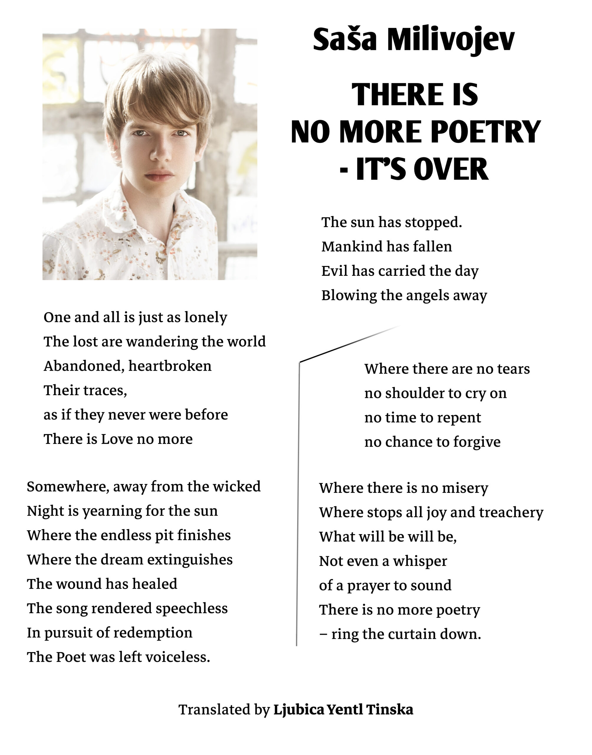 Saša Milivojev - THERE IS NO MORE POETRY, IT'S OVER